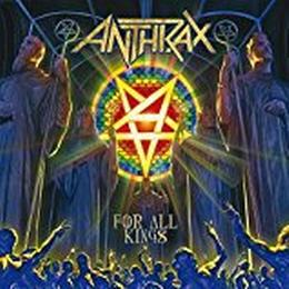 Anthrax - For All Kings [Digipack]